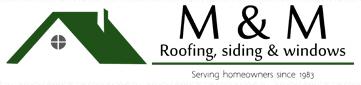 M & M Roofing, Siding & Windows
