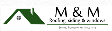 M & M Roofing Siding & Windows