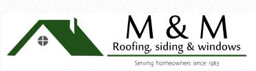M & M Roofing Siding & Windows
